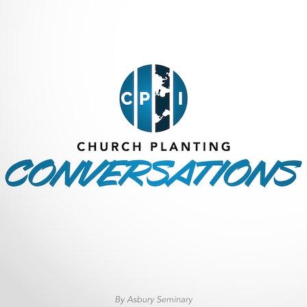Church Planting Conversations