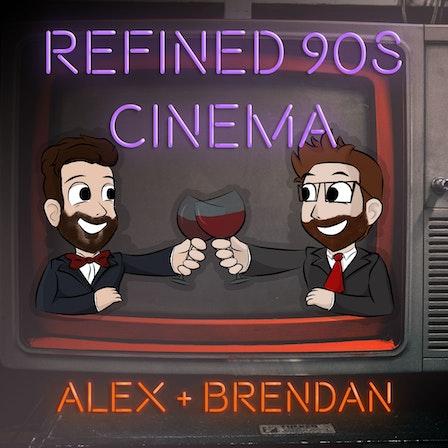 Refined 90's Cinema