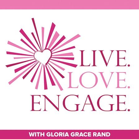 Live. Love. Engage. Podcast: Inspiration   Spiritual Awakening   Happiness   Success   Life