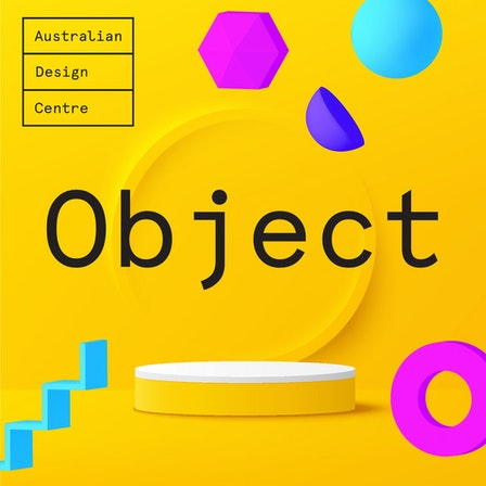 Object: stories of design and craft