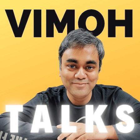 Vimoh Talks