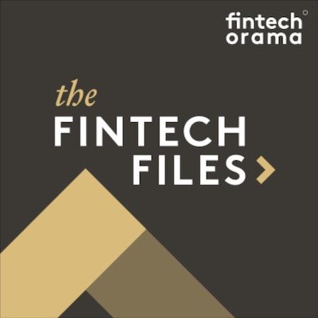The Fintech Files