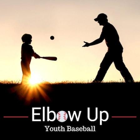Elbow Up Youth Baseball