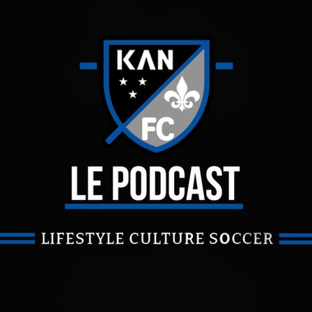KAN FC LE PODCAST