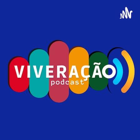 Viveração Podcast