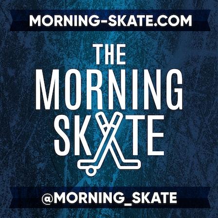 The Morning Skate