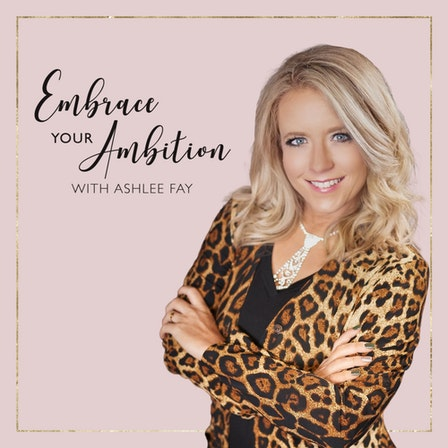 Embrace Your Ambition