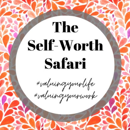 The Self-Worth Safari