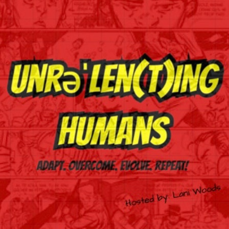 Unrelenting Humans Podcast