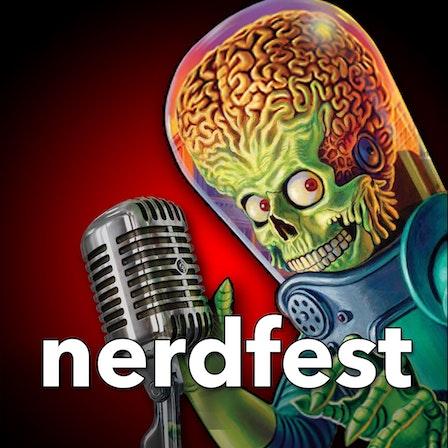nerdfest Podcast: Movies, TV, Trivia and Fun!