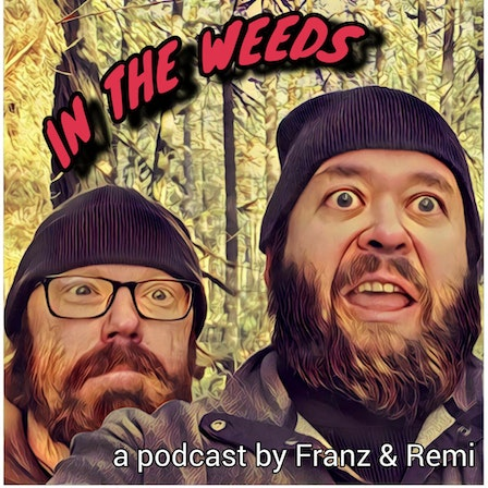 In The Weeds Podcast