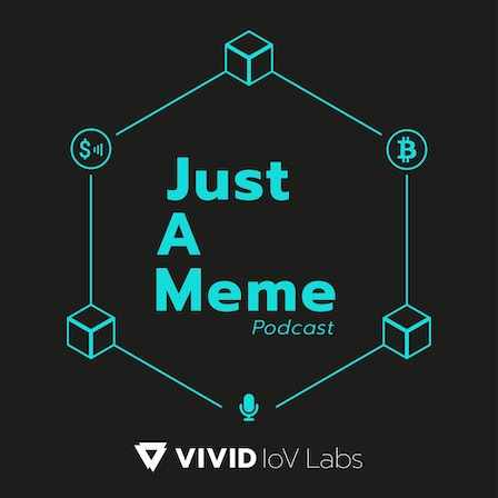 Just A Meme Podcast: Building better business models for the internet