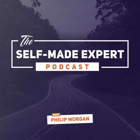 The Self-Made Expert Podcast