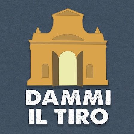Dammi il Tiro - Un podcast su Bologna
