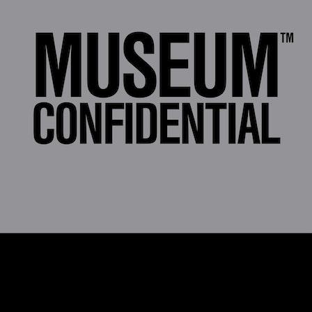 Museum Confidential 2021
