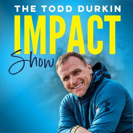 Todd Durkin IMPACT Show