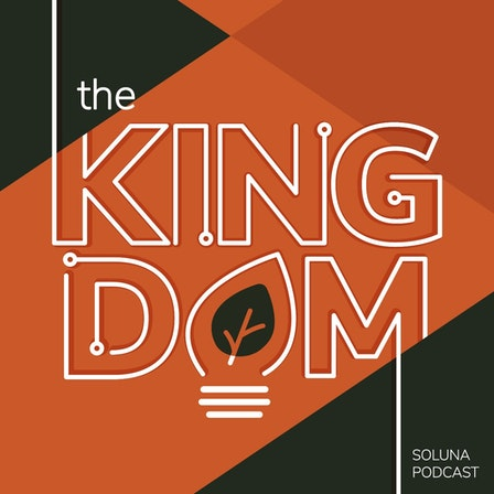 The Kingdom Podcast
