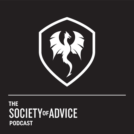 The Society of Advice Podcast