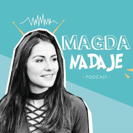 Magda nadaje