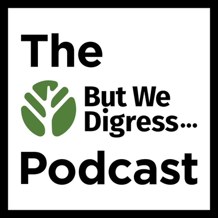 The But We Digress Podcast