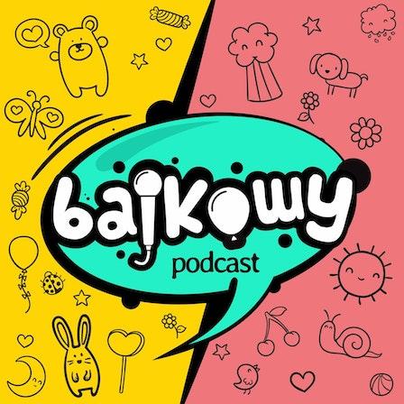 Bajkowy Podcast
