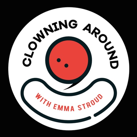 Clowning Around Podcast