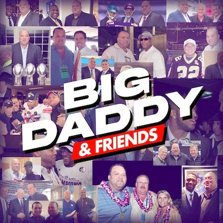 Big Daddy & Friends Podcast