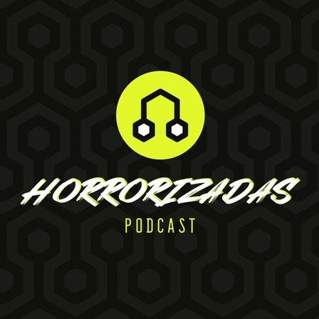 Horrorizadas Podcast