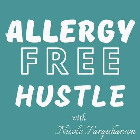 Allergy Free Hustle Podcast