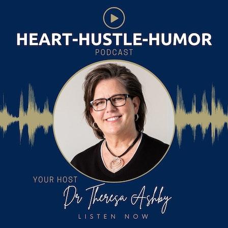 Heart Hustle and Humor