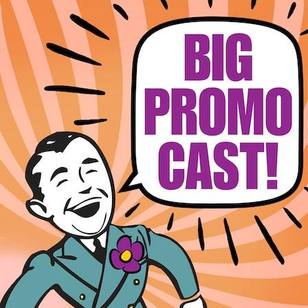 Big Promo Cast