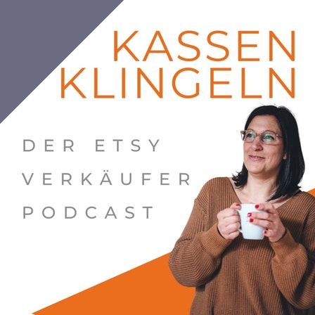 Kassenklingeln - Der Etsy Verkäufer Podcast