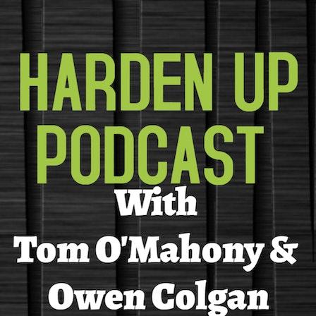 Harden Up Podcast
