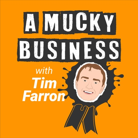 A Mucky Business with Tim Farron