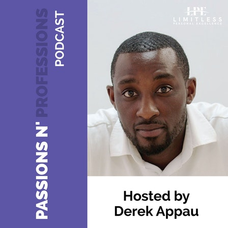 Passions N' Professions Podcast
