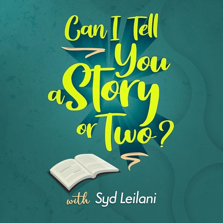 Can I Tell You A Story Or Two?