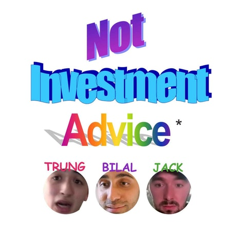 Not Investment Advice