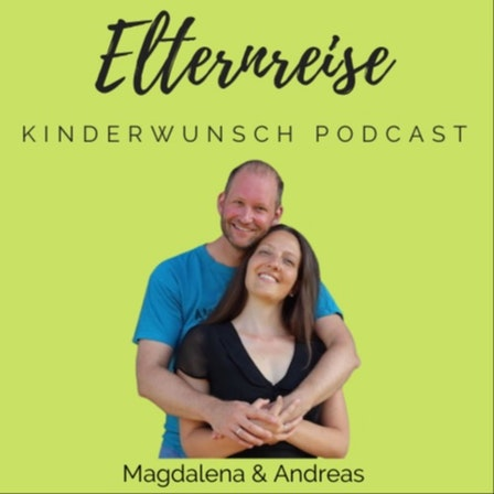 Kinderwunsch Podcast von Elternreise