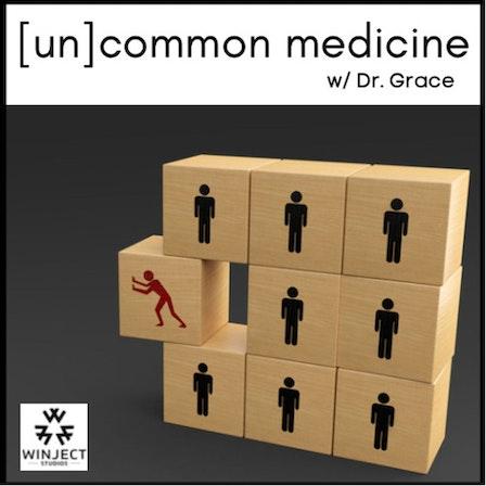[un]common medicine
